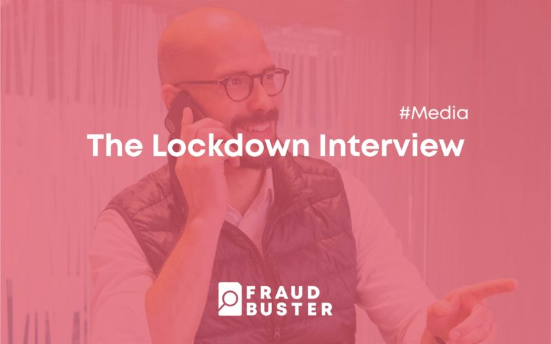 The Lockdown Interview by FraudBuster